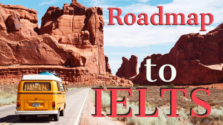 Ultimate roadmap to IELTS