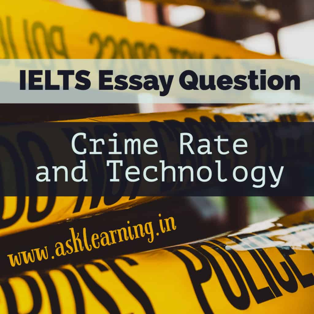 IELTS Essay – Crime rate and Technology