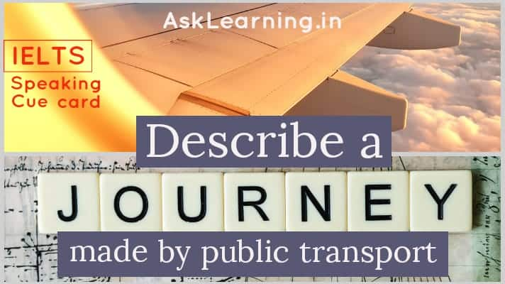A journey you made by public transport