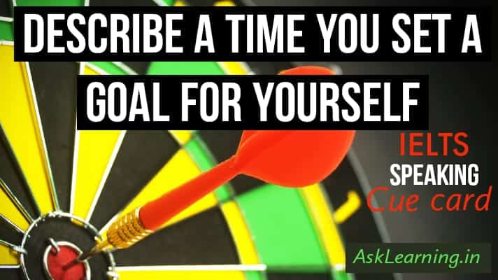 Describe A Time You Set A Goal For Yourself