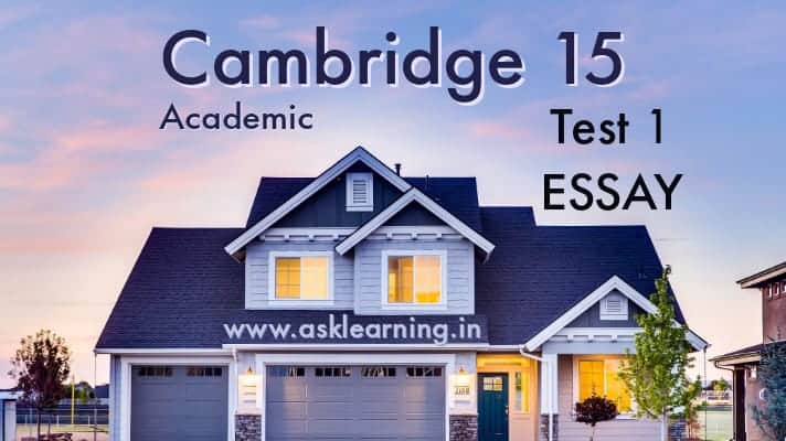 Cambridge 15 ac, test 1 essay
