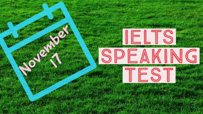 Latest Real IELTS Speaking Test 17 November 2020